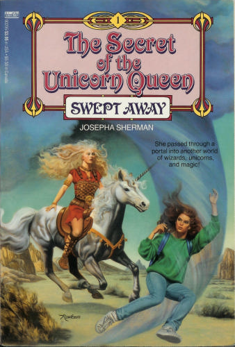 The Secret of the Unicorn Queen, book one, Swept Away