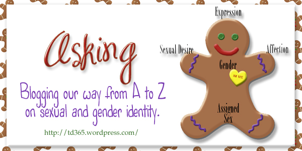 Blogging our way from A to Z on sexual and gender identity - ASKING