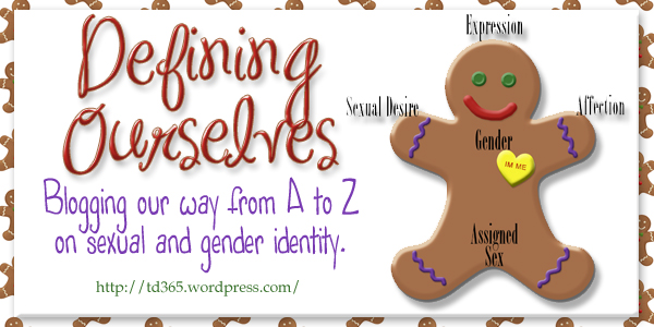 Blogging our way from A to Z on sexual and gender identity - defining ourselves