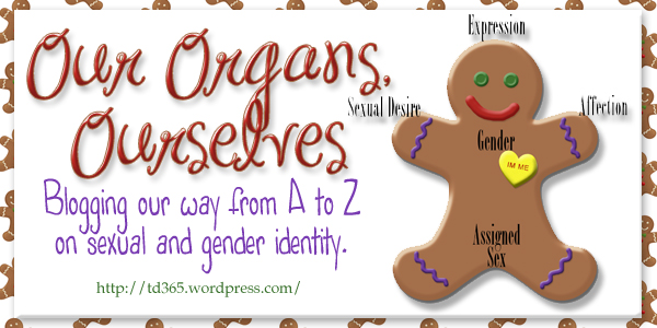 Blogging our way from A to Z on sexual and gender identity - Our Organs, Ourselves