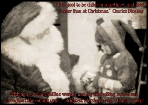 Dicken's Christmas quote about how good it is to experience life through a child's perspective.